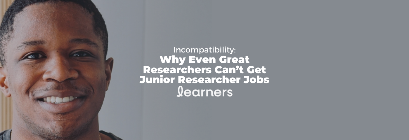 Incompatibility: Why Even Great Researchers Can't Get Junior Researcher Jobs with Kyle Osborne