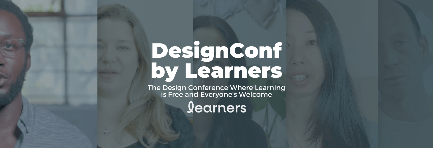 DesignConf by Learners | The Design Conference Where Learning is Free